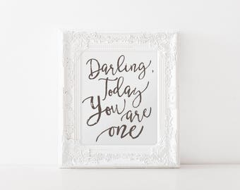 Darling, Today You are One Birthday Decor, Party Decorations, 1st Bday Photo Shoot Prop, Quote, Black & White, First Birthday Ideas