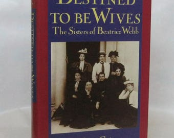 Destined to be Wives. Barbara Caine. 1st Edition