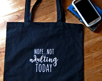 Nope Not Adulting Today tote bag, canvas tote, cotton canvas tote, gym bag, athletic bag, fitness, Funny, Fitness Funny