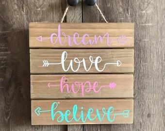 Dream-Love-Hope-Believe