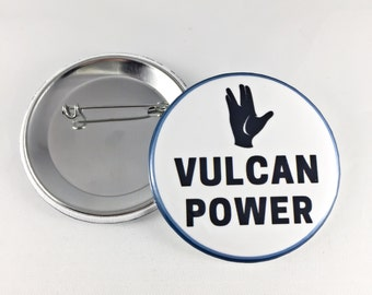VULCAN POWER Pin-Back Button - Mr. Spock Star Trek Inspired
