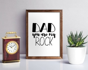 Father Day Printable, Quote for Dad, Printable Gift Dad, Father Quote, Wall Art Dad, Wall Art for Father, You Are My Rock, Dad Quote, Father