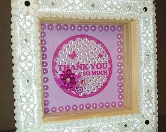 """4"""" x 4"""" Pine Box Frame with pink quilled flower and 'Thank You So Much' message"""