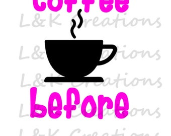 "Vector Image ""Coffee Before Talky"""
