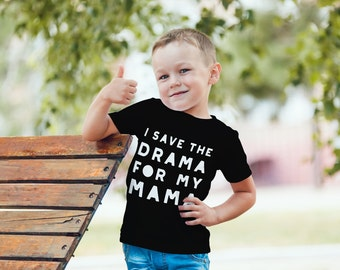 SINGLE TEE-Save the Drama for my Mama / Mommy and me / Matching Tees / Baby Tees / Toddler Tee / Kids Tee / Cute / Mama Tshirt / Onesie