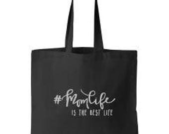Mom Life is the Best Life Canvas Tote Bag