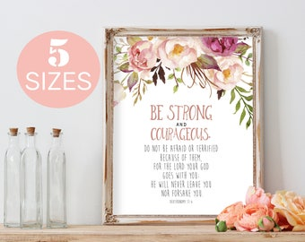 Be strong and courageous, Christian wall art, scripture wall art, bible verse wall art, printable art, floral wall decor, typography print