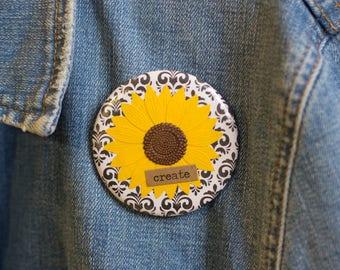 "Cheapie button! ""Create"" 2.25"" Button With Sunflower!"