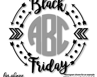 Black Friday Monogram (monogram NOT included) Wreath Frame with Arrows - SVG, DXF, png, jpg digital cut file for Silhouette or Cricut