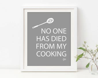 Funny Kitchen Sign, Funny Kitchen Art, No One Has Died From My Cooking Yet, Cooking Gift, Witty Kitchen Art, Mother's Day Gift, Bad Cook