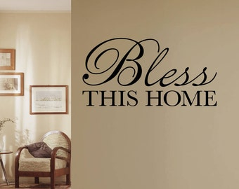 Bless This Home Decal - Bless Wall Decal - Home Wall Decal - Wall Art Quote