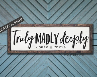Truly, madly, deeply sign| Personalized Sign | Distressed Sign| Wooden Framed Sign| Wedding Decor| Custom Name Sign