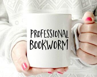 Professional bookworm mug- Ceramic Mug - Funny Coffee cup - Funny Mug