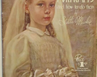 Vintage How To Draw 'Portraits and How to do Them'  Instructional Art Lessons in Oils Pastels Stella Mackie Large How To Reference Booklet