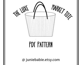 The Luxe Market Tote - PDF Sewing Pattern Instant Download