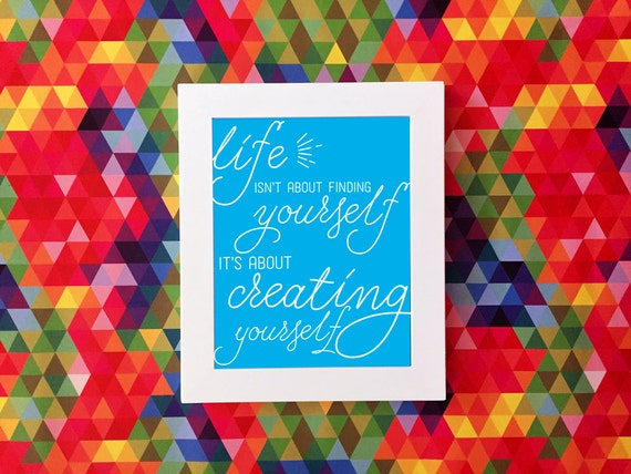 Positive affirmation print, type print, typography print, blue print, quote art, positivity // Life Is About Creating Yourself