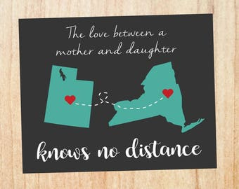 Mother's Day Gift map print. PRINTABLE long distance mom gift. Mother Daughter map art sign. out of state. knows no distance