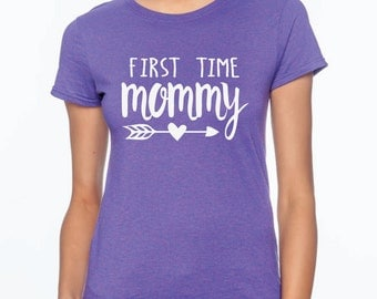 first time mommy, new mom gift, new mom shirt, mom to be gift, mommy shirt, new baby shirt, mommy gift, mothers day shirt, mothers day gift