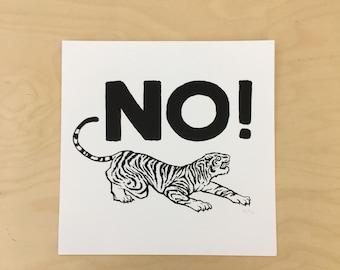 "TIGERS HAVE SPOKEN print // silkscreen print // 12x12"" bristol // ecofeminism"