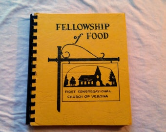 """Vintage Church Cookbook, """"Fellowship of Food"""" from the First Congregational Church of Verona, NJ."""