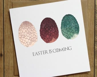 Game of Thrones Card - Easter Card - Easter Egg Card - Dragon Egg Card - Daenerys Targaryen - Happy Easter Card - Easter is Coming