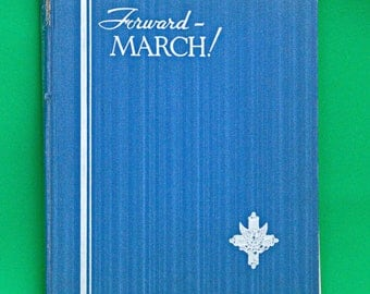Large 1934 Oversized Coffee-Table Hardcover Book, Forward-March! Section One