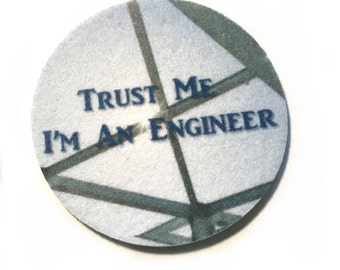 Car coasters for your car's cup holder - Trust Me I'm An Engineer  - Set of two super absorbent car coaster - Free Shipping