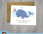 Whale of a Good Time, Card,  Cute Animals, Approximately 5 x 7 Blank Card, Kraft Envelope, Blue Whale, Birthday Card, Valentine's Day, heart