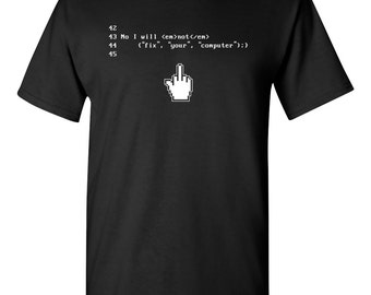 No I Will Not Fix Your Computer Funny Programmer Adult Mens T-Shirt Black