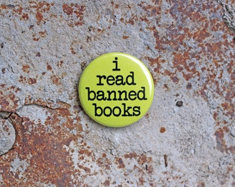 i read banned books - Pinback or Magnet Button