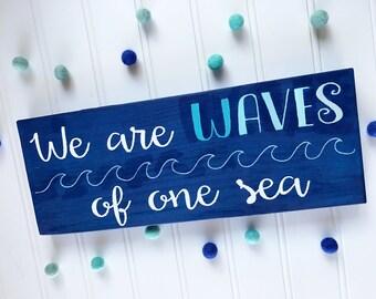 Nautical Decor, Nautical Wave Sign, We Are Waves, Ocean Decor, Ocean Sign, Ocean Room Decor, Ocean Nursery Decor, Nautical Nursery Decor