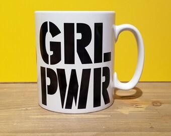 GRL PWR - Girl Power, feminist mug feminism Protest Women's Rights