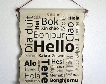 Hello In Over 30 Different Languages Handmade Scroll Poster, Wall Art, Home Decor, Perfect Handcrafted Gift, Wall Decor