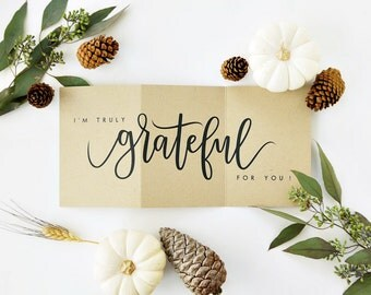 I'm Truly Grateful For You Card - Kraft /Thanksgiving Card, Fall Card, Hand Lettered Card, Love Card / Accordion Fold / Charitable Donation