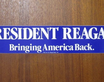 Original 1984 President Ronald Reagan Re Election Bumper Sticker