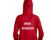 """Feminist Hooded Sweatshirt: """"Smash the Patriarchy"""" Unisex Hoodie from Fourth Wave Feminist Apparel (Multiple colors)"""