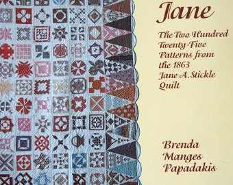 Dear Jane The 225 Patterns From The 1863 Jane A. Stickle Quilt By Brenda Manges Papadakis Vintage Paperback Quilting Pattern Book 1996