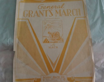 GENERAL GRANT'S MARCH Piano Solo by Mack 1933