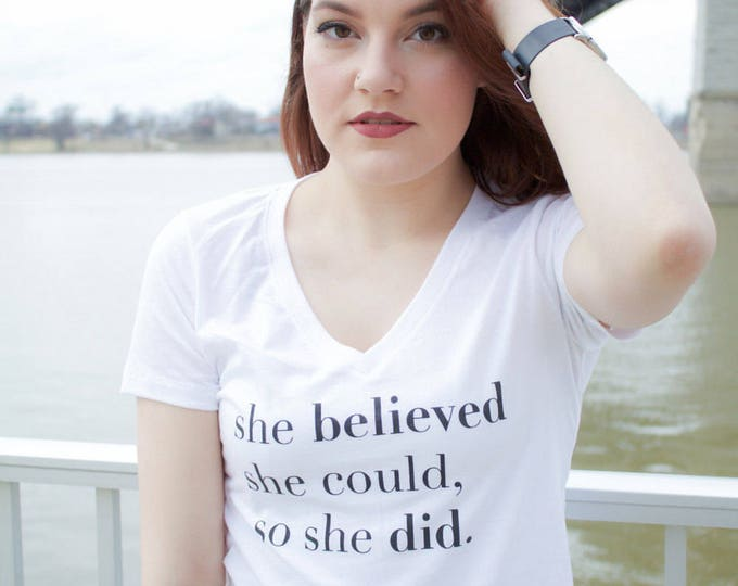 She Believed She Could So She Did Women's V-Neck Tee Shirt