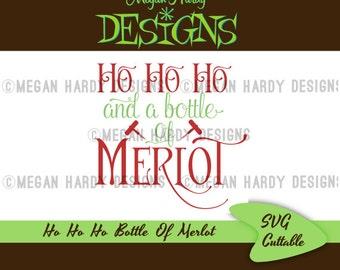 Ho Ho Ho And A Bottle Of Merlot SVG