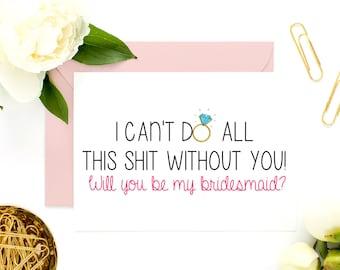 Funny Bridesmaid Proposal Card, Funny Maid of Honor, Bridesmaid Cards, Will You Be My Bridesmaid, Be My Maid of Honor, Be My MOH