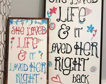 She loved life  16x32""