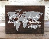 Mathew 28:19 Wood Sign