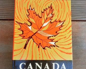 A Book of Canada with 51 Photographs Edited by William Toye Hardcover 1962
