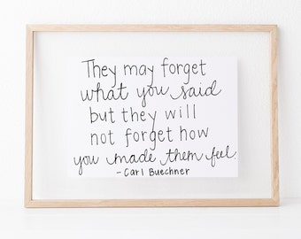 They May Forget Hand lettered home wall art,motivational office print, typography teacher gift,mother sister holiday present,volunteer quote