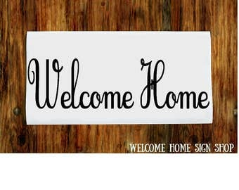 Welcome Home Vinyl Decal, Welcome Sticker, Front Door Decal, Front Door Sticker