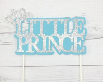 Little Prince Cake Topper, Crown Cake Topper, Light Blue And Silver Cake Topper, Baby Shower Cake Topper, 1st Birthday Prince Cake Topper