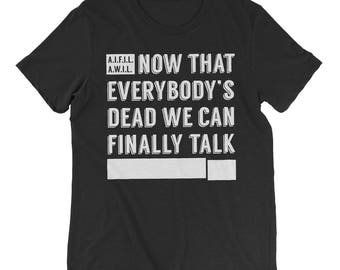 Everybody's Dead T-Shirt