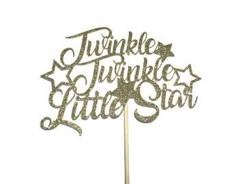 Twinkle Twinkle Little Star Cake Topper in Gold Glitter | First Birthday | Baby Shower | Smash Cake | Nursery Rhymes | Cake | Gender Reveal