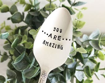 You ARE Amazing Spoon - Hand Stamped Vintage Spoon, Positive Thinking, Motivational, Inspirational, Eating Disorder, Gift, Present, Recovery